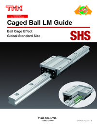 THK Linear Bearings Caged Ball LM Guide Series Catalogue