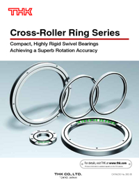 THK Linear Bearings Crossed Roller Ring Series Catalogue