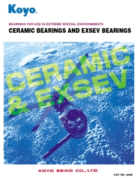 KOYO Bearings Ceramic & EXSEV Series Catalogue
