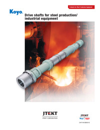 Drive shafts for steel production/industrial equipment