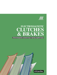 MIKI PULLEY Power Transmission Electromagnetic Clutches & Brakes Catalogue