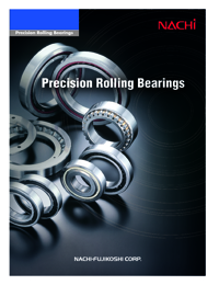 NACHI Bearings Precision Rolling Series Catalogue