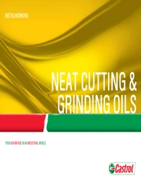 CASTROL Neat Cutting & Grinding Oils Catalogue