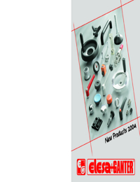 ELESA + GANTER Machine Elements New Products 2004 Catalogue